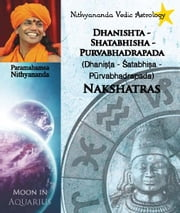 Nithyananda Vedic Astrology: Moon in Aquarius ebook by Paramahamsa Nithyananda