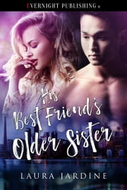 His Best Friend's Older Sister ebook by Laura Jardine