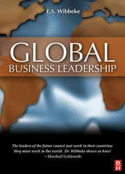 Global Business Leadership ebook by E.S. Wibbeke