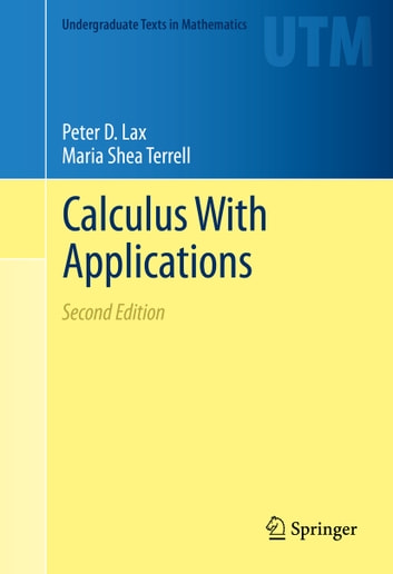 Calculus With Applications ebook by Maria Shea Terrell,Peter D. Lax