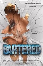Bartered ebook by Pamela Ann
