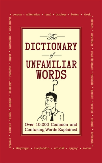 The    Dictionary       of Unfamiliar       Words    eBook by    Diagram    Group