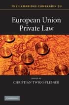 The Cambridge Companion to European Union Private Law ebook by Christian Twigg-Flesner