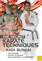 Secret Karate Techniques Kata Bunkai ebook by Kogel, Helmut