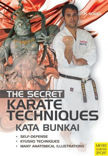 Secret karate techniques kata bunkai ebook di kogel helmut secret karate techniques kata bunkai ebook by kogel helmut fandeluxe Choice Image