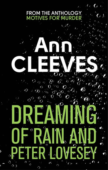 Dreaming of Rain and Peter Lovesey ebook by Ann Cleeves