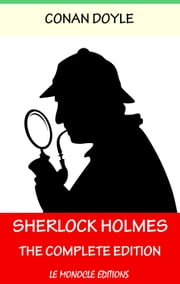 Sherlock Holmes - The Complete Collection - English Version with Audiobooks ebook by Arthur Conan Doyle