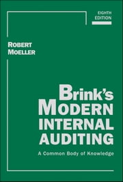 Brink's Modern Internal Auditing - A Common Body of Knowledge ebook by Robert R. Moeller