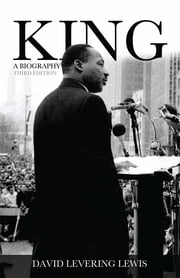 King - A Biography ebook by David Levering Lewis