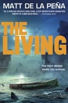 The Living ebook by Matt de la Peña