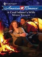 A Coal Miner's Wife (Mills & Boon Love Inspired) (Hearts of Appalachia, Book 3) ebook by Marin Thomas