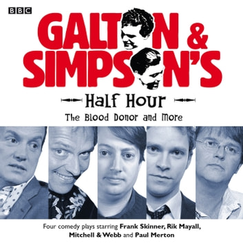 Galton & Simpson's Half Hour The Blood Donor & More audiobook by Alan Simpson,Ray Galton
