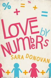 Love by Numbers ebook by Sara Donovan
