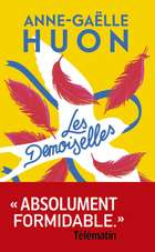 Les Demoiselles ebook by Anne-Gaëlle Huon