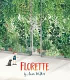 Florette ebook by Anna Walker