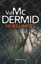 Hors limites ebook by Val McDermid, Perrine Chambon, Arnaud Baignot