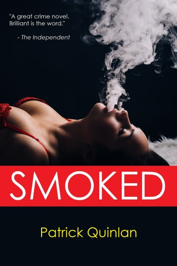 Smoked ebook by Patrick Quinlan