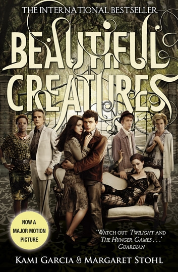 Beautiful Creatures (Book 1) ebook by Kami Garcia,Margaret Stohl