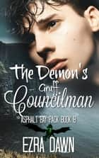 The Demon's Gruff Councilman ebook by Ezra Dawn