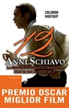 12 anni schiavo ebook by Solomon Northup