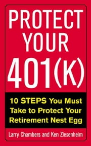 Protect Your 401(k) ebook by Chambers, Larry