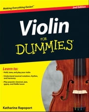Violin For Dummies, 2nd Edition ebook by Katharine Rapoport
