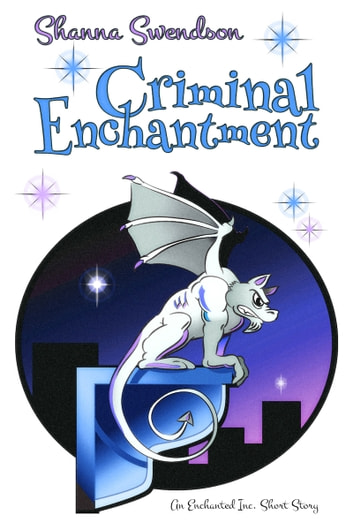 Criminal Enchantment ebook by Shanna Swendson
