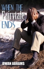 When the Fairytale Ends ebook by Dwan Abrams