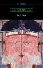 Tao Te Ching (Translated with commentary by James Legge) ebook by Lao Tzu