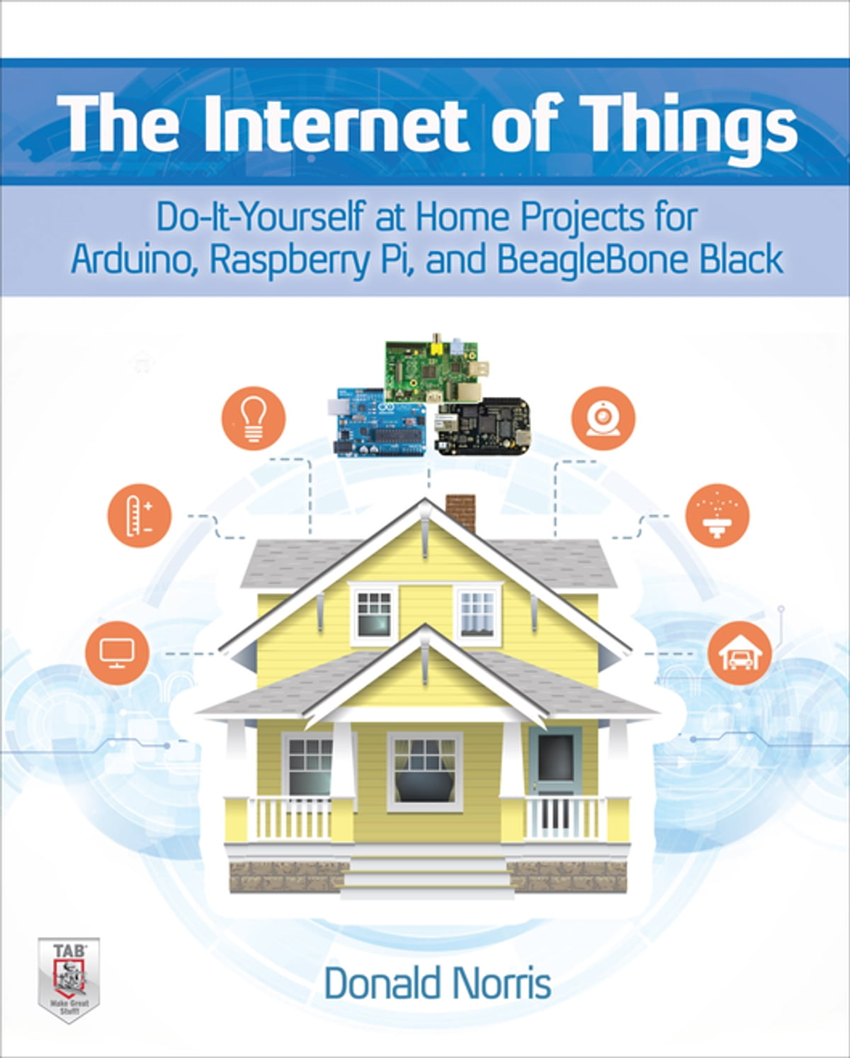Do It Yourself Home Design: The Internet Of Things: Do-It-Yourself At Home Projects