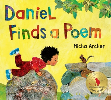 Daniel Finds a Poem ebook by Micha Archer