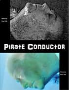Pirate Conductor ebook by Paul Tait
