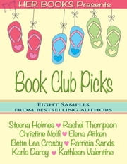Her Books Presents: Book Club Picks ebook by Steena Holmes,Christine Nolfi,Elena Aitken