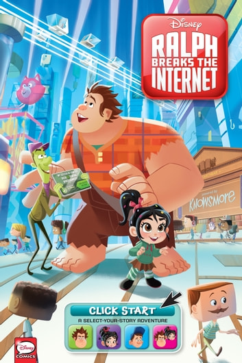 Disney Ralph Breaks the Internet: Click Start-- Select-Your-Story Adventure (Graphic Novel) ebook by Disney,Joe Caramagna,Amy Mebberson