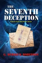 The Seventh Deception ebook by Ron Johnson