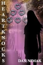 Heartknocks ebook by Dan Nimak