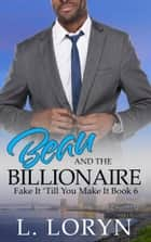 Beau and the Billionaire ebook by L. Loryn