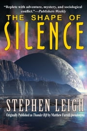 The Shape of Silence ebook by Stephen Leigh