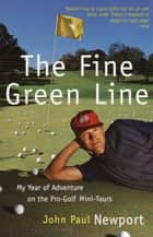 The Fine Green Line ebook by John Newport