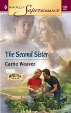 The Second Sister ebook by Carrie Weaver