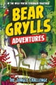A Bear Grylls Adventure 3: The Jungle Challenge - by bestselling author and Chief Scout Bear Grylls ebook by Bear Grylls,Emma McCann