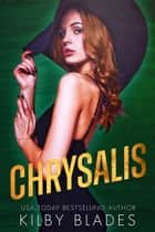 Chrysalis ebook by