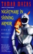 Nightmare in Shining Armor ebook by Tamar Myers