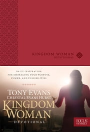 Kingdom Woman Devotional ebook by Tony Evans,Chrystal Evans Hurst