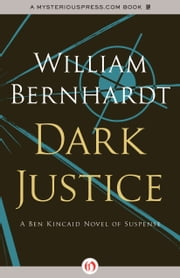 Dark Justice ebook by William Bernhardt