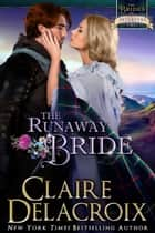 The Runaway Bride ebook by Claire Delacroix