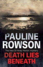 Death Lies Beneath ebook by Pauline Rowson