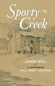 Sporty Creek ebook by James Still
