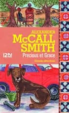 Precious et Grace ebook by Alexander McCALL SMITH, Élisabeth KERN