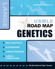 USMLE Road Map: Genetics ebook by Sack